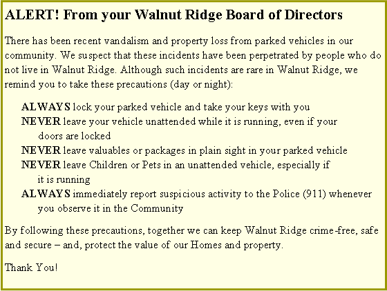 Text Box: ALERT! From your Walnut Ridge Board of Directors